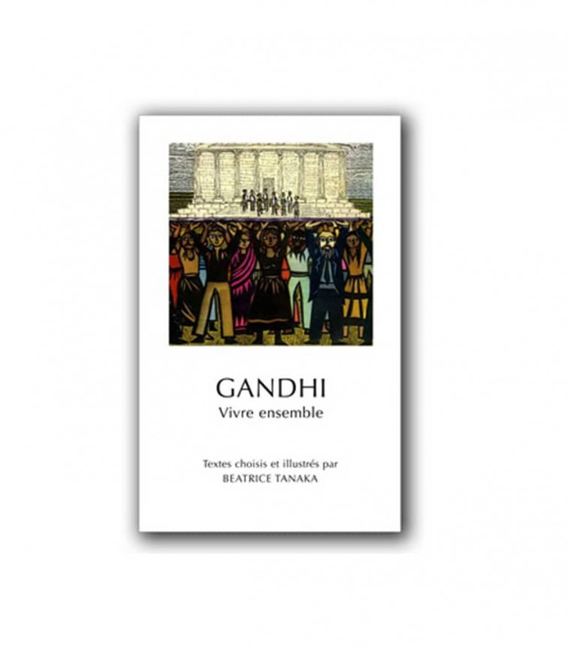 Gandhi - Vivre Ensemble