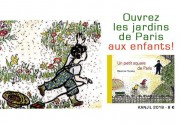 Ouvrez les jardins de Paris...
